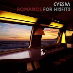 DEEZER - New favorite album: Cyesm - Romance for Misfits