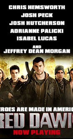 Directed by Dan Bradley.  With Chris Hemsworth, Isabel Lucas, Josh Hutcherson, Josh Peck. A group of teenagers look to save their town from an invasion of North Korean soldiers.