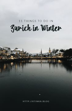 Zurich has great things to offer during the colder months. Here are 11 things I like to do in Zurich in winter.