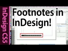 InDesign Footnotes and Paragraph styles - CS5 Tutorial (Part 3b) - YouTube