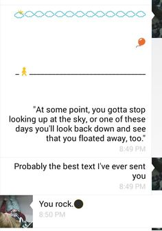 """Definitely the best text I've ever sent my best friend. Quote from """"Paper Towns"""" by John Green"""