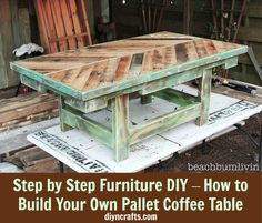 Step by Step Furniture DIY – How to Build Your Own Pallet Coffee ... ... I love this! See more awesome stuff at http://craftorganizer.org