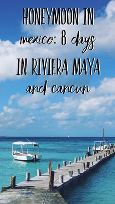 Honeymoon in Mexico: 8 days in Riviera Maya and Cancun