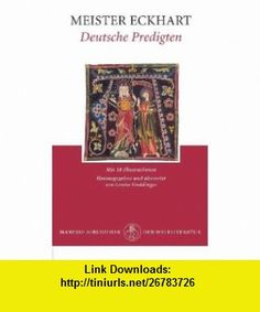 Deutsche Predigten. Vierzig der sch�nsten Predigten. (9783717519324) Meister Eckhart, Louise. Gn�dinger , ISBN-10: 3717519328  , ISBN-13: 978-3717519324 ,  , tutorials , pdf , ebook , torrent , downloads , rapidshare , filesonic , hotfile , megaupload , fileserve