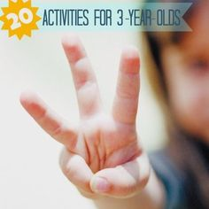 Tons of things to do with 3-year-olds - great for summer.