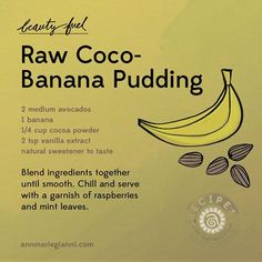 Raw Coco-Banana Pudding: Try spooning this easy, raw food recipe into miniature mason jars for a batch of adorable party treats!