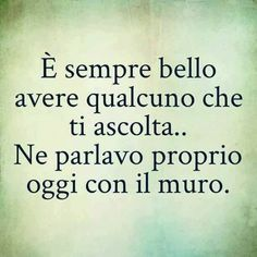 Italian Quotes, Me Too Meme, Sentences, Best Quotes, Qoutes, Laughter, Haha, Thoughts, Words