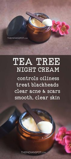 Diy tea tree night cream for clear, blemish-free skin oily skin care, Cream For Oily Skin, Skin Cream, Eye Cream, Diy Face Cream For Acne, Night Face Cream, Oily Skin Care, Skin Care Tips, Dry Skin, Skin Tips