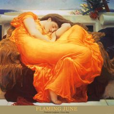 Flaming June, c.1895 by Frederick Leighton. Art print from Art.com.