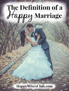 The Definition of a Happy Marriage