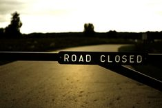 Road Closed | Flickr - Photo Sharing!