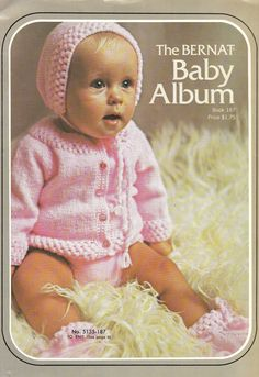 THE BERNAT BABY ALBUM, Book copyright 1972 by Emile Bernat & Sons, 36 pages, softcover book with patterns for 8 knitted and 5 crocheted baby sets. Knitting Books, Crochet Books, Vintage Knitting, Baby Knitting, Knit Crochet, Irish Crochet, Crochet Baby Bonnet, Crochet Baby Clothes, Baby Patterns