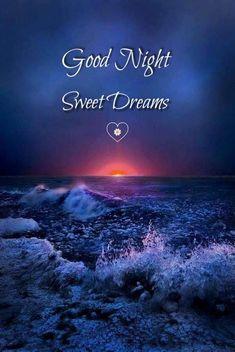 Sweet Night, Night Love, Good Night Wishes, Good Night Sweet Dreams, Good Morning Good Night, Beautiful Good Night Quotes, Good Night Massage, Good Knight, Night Messages