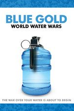 Blue Gold : world water wars / Bozzo, Sam ; Clarke, Tony [et.