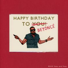 KANYE JACKED Your BIRTHDAY Kanye West Funny by seasandpeas - 1,000,000 points to this Etsy artist.