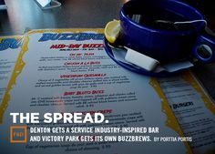 Denton Gets A Service Industry-Inspired Bar and Victory Park Gets Its Own Buzzbrews.