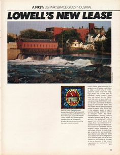 "1980 LOWELL, MASSACHUSETTS vintage magazine article ""New Lease"" ~ Lowell's New Lease - Lowell, Mass., was conceived in a single burst of Yankee inspiration in 1821 -- a whole city of hydropowered textile mills and lodging proper for a work force of ..."