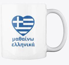 Mug I learn Greek on the front side. On the backside: I speak Greek. Learn Greek, I Fall In Love, My Love, Greek Language, Greece, Teaching, Mugs, Inspired, Greece Country