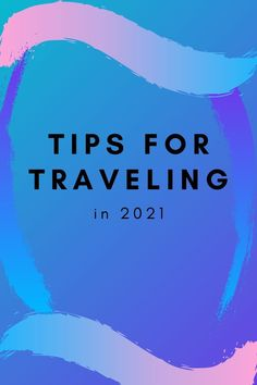 Traveling in 2021 will be way different than it was in 2019 or 2020. Lock downs are currently in place but should start lifting around the spring. Follow these simple and easy tips when you go out and explore this year.