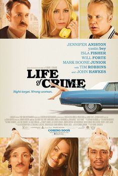 Life of Crime Movie Poster - Internet Movie Poster Awards Gallery