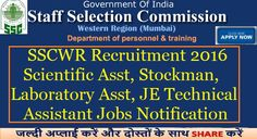 Recruitment of Research Assistant, Senior Technical Assistant, Junior Engineer, Scientific Assistant, Draftsman & Others through SSCWR
