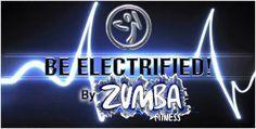 Be Electrified by Zumba