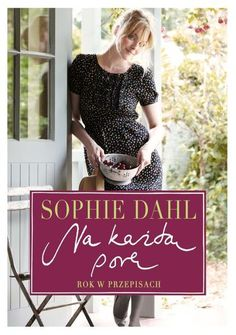 Continuing where her hugely successful Voluptuous Delights left off, best selling author Sophie Dahl offers up a seasonal almanac of bountiful dishes alongside warm food-filled memories and musings. Sophie Dahl, Gabrielle Hamilton, Tapas, Vivian Howard, Dhal, Cookery Books, Warm Food, My Cookbook, Fun Cooking