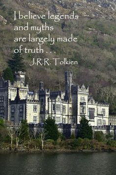 I have always believed this. The more I find out about Tolkien, the more I really, REALLY wish I could have met him.