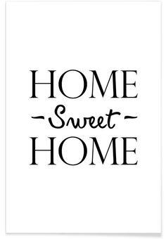 Home Sweet Home en Affiche premium par JUNIQE | JUNIQE