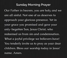 Sunday Morning Prayer, Blessed Sunday, Morning Prayers, Prayer Book, Prayer Quotes, Daily Prayer, Relationship Prayer, Religious Sayings, Our Father In Heaven