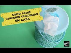 COMO FAZER LENCINHOS UMEDECIDOS EM CASA | Organize sem Frescuras!