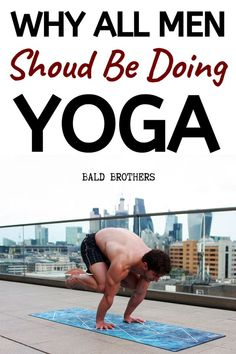 See why ALL men should be doing yoga! This post shows you how to start yoga for beginners, and why all men should be practicing yoga! #yogaforbeginners #yogaformen #yoga #startyoga Men's Health Fitness, Yoga Fitness, Fitness Tips, Yoga Poses For Beginners, Workout For Beginners, Yoga Posses, Best Body Weight Exercises, Men Health Tips, Muscles In Your Body