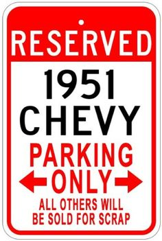 1951 51 CHEVY Aluminum Parking Sign  10 x 14 Inches * This is an Amazon Affiliate link. Read more at the image link.
