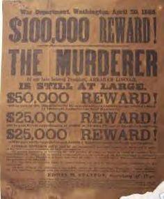 poster issued for President Abraham Lincoln's assassins..