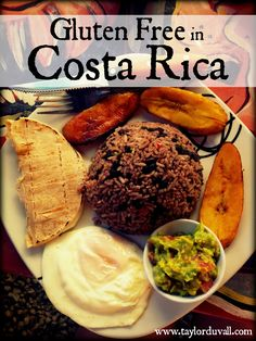 How to Eat Gluten Free Costa Rica #food #glutenfree #CostaRica