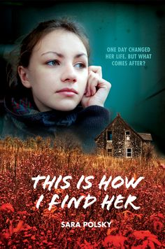 This is How I Find Her by Sara Polsky. Published by Albert Whitman and Company, Fall 2013.