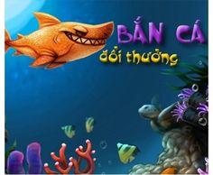 Game Bắn Cá Đổi Thưởng - Đổi Thẻ Cào - Đổi Xu