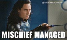 Mischief Managed. Harry Potter and Marvel Avengers Loki, God of Mischief.