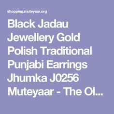 Black Jadau Jewellery Gold Polish Traditional Punjabi Earrings Jhumka J0256 Muteyaar - The Oldest Punjabi Online Shopping Store, Buy the Best !!