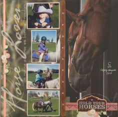 Horse Lover. Hold your horses - Scrapbook.com