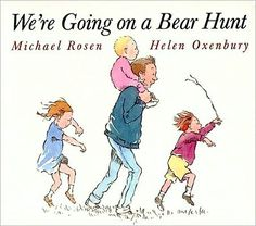 We're Going on a Bear Hunt...my favorite preschool book