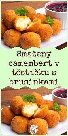 Smažený camembert v těstíčku s brusinkami Sweet Potato, Pizza, Potatoes, Vegetables, Potato, Vegetable Recipes, Veggies