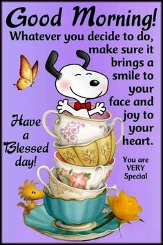 Good Morning Snoopy, Good Morning Quotes For Him, Good Day Quotes, Good Morning Inspirational Quotes, Good Morning Love, Good Morning Wishes, Funny Good Morning Messages, Happy Morning Quotes, Good Morning My Friend