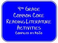 HoJos Teaching Adventures: 4th Grade Common Core Reading Literature Ideas