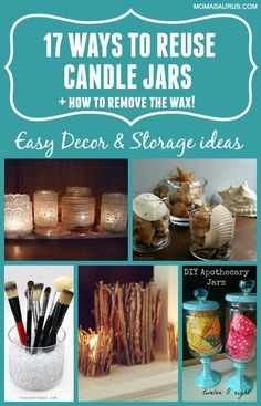 17 Ways to Reuse old candle jars & how to remove the wax! Create cool (and easy) vases, centerpieces, storage for beauty tools & more #diy #candle #upcycle