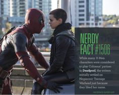 Nerdy Fact While many X-Men characters were considered to play Colossus' partner in Deadpool, the writers initially settled on Negasonic Teenage Warhead just because they liked her name.)<<I assume Wade would appreciate this reasoning. Marvel Funny, Marvel Memes, Funny Comics, Marvel Avengers, Marvel Comics, Marvel Facts, Deadpool Facts, Deadpool Stuff, Deadpool Movie