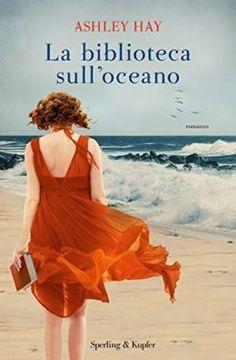 "Blog Tour ""La biblioteca sull'oceano"" di Ashley Hay ∼ Recensione – Regin La Radiosa"