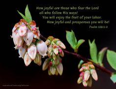 Psalm 128:1-2  www.Facebook.com/InspirationalCreationsByDebForster