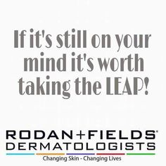 I'm building my dream team and I'm looking to add more motivated people to my leadership team! Rodan and Fields is the #1 premium skin care line for anti-aging and acne. Message me for more information!