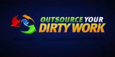 Outsource your dirt work